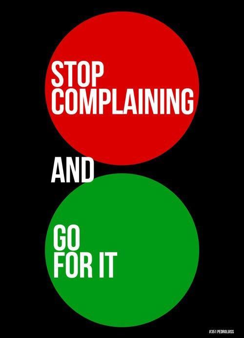 StopComplainingAndGo